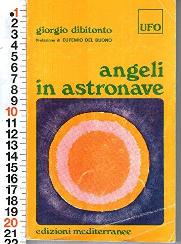 Giorgio Dibitonto - Angeli In Astronave Pref. Del Buono-Ed Mediterranee 1993