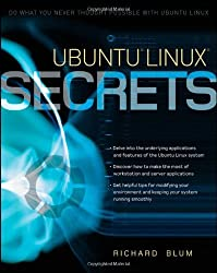 Ubuntu Linux Secrets by Richard Blum (2009-04-13)