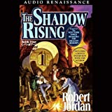 The Shadow Rising: Wheel of Time, Book 4