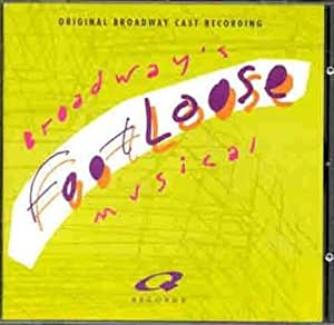 Footloose (Original Broadway Cast Recording)
