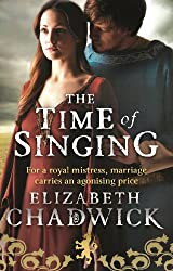 The Time Of Singing (William Marshal Book 4)