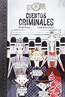 Cuentos Criminales par Pedro Mañas Romero