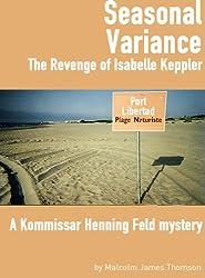 Seasonal Variance: The Revenge of Isabelle Keppler (English Edition)