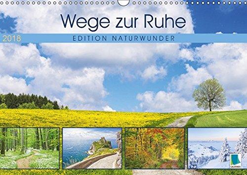 Preisvergleich Produktbild Edition Naturwunder: Wege zur Ruhe (Wandkalender 2018 DIN A3 quer): Natur pur: Wo die Seele baumelt, finde ich mich selbst (Monatskalender, 14 Seiten ) (CALVENDO Natur)