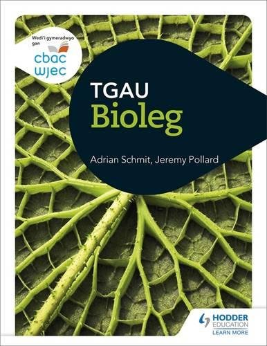 CBAC TGAU Bioleg (WJEC GCSE Biology Welsh-language edition)