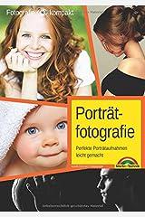 Porträtfotografie - Perfekte Porträtaufnahmen leicht gemacht Taschenbuch