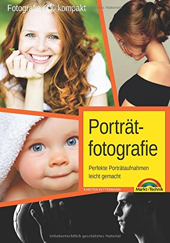Porträtfotografie - Perfekte Porträtaufnahmen leicht - Kreative Kostüm Leicht