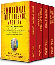 Emotional Intelligence Mastery, 4 Books in 1: Secrets of Mental Toughness & How to Build Self Discipline,