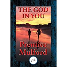 The God In You: With Linked Table of Contents
