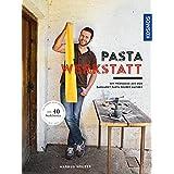 Pasta-Werkstatt: Mit Werkzeug aus dem Baumarkt Pasta selber machen
