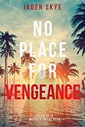 No Place for Vengeance (Murder in the Keys-Book #3)