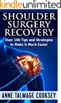 Shoulder Surgery Recovery: Over 100 T...