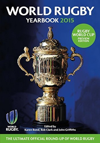 World Rugby Yearbook 2015 by Rob Clark (2015-02-01)