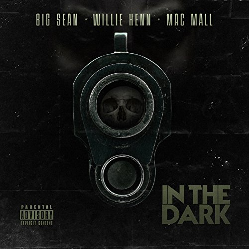 In the Dark [Explicit] (Big Sean Album)