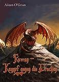 Rowan - Kampf gegen die Drachen
