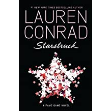 Starstruck (Fame Game) by Lauren Conrad (2013-05-14)