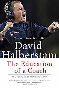 The Education of a Coach by [Halberstam, David]