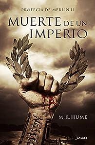 Muerte de un imperio par M. K. Hume