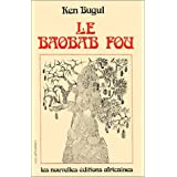 Le baobab fou (Vies africaines) (French Edition) by Ken Bugul (1984-01-01)