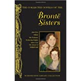 The Collected Novels of The Bronte Sisters (Wordsworth Library Collection) by Anne Bronte (2008-03-05)