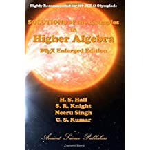 Solutions of the Examples in Higher Algebra (LaTeX Enlarged Edition)