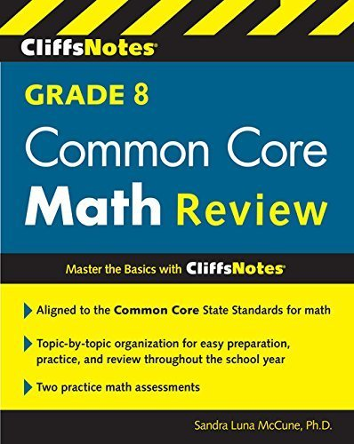 CliffsNotes Grade 8 Common Core Math Review by Sandra Luna McCune (2015-11-10)