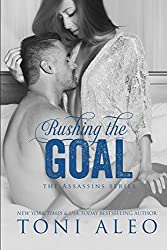 Rushing the Goal (Assassins Series Book 8)