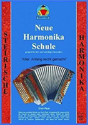 Neue Harmonika Schule: Aller anfang leicht gemacht - Für Musikunterricht und Selberlernen incl. CD
