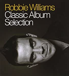 Classic Album Selection: Robbie Williams