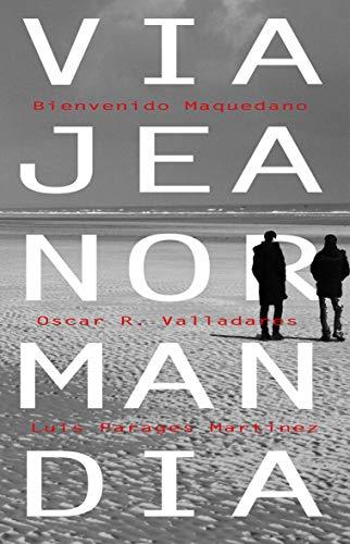 Viaje a Normandía por Bienvenido Maquedano Carrasco