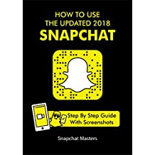 How To Use The Updated 2018 Snapchat: Everything that you need to know about the new Snapchat in under an hour. A step by step guide, screenshots included!