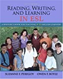 (Reading, Writing and Learning in ESL: A Resource Book for Teaching K-12 English Learners [With Access Code]) By Peregoy, Suzanne F. (Author) Paperback on 01-Apr-2008