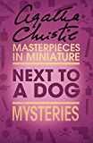 Next to a Dog: An Agatha Christie Short Story
