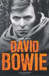 Bowie: A Biography by Marc Spitz (2010-04-25)