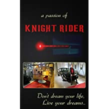 "My passion of ""Knight Rider"" (English Edition)"