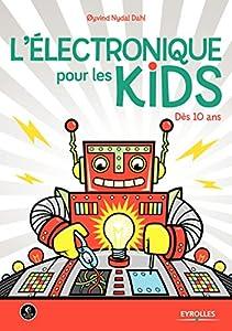 """Afficher """"L'électronique pour les kids"""""""