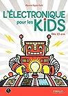 L'électronique pour les kids - Dès 10 ans