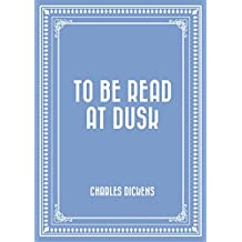 To be Read at Dusk (English Edition)