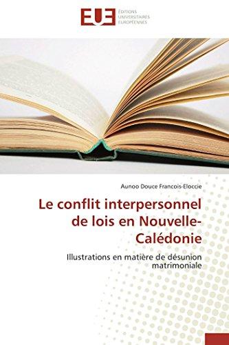 Le conflit interpersonnel de lois en nouvelle-calédonie
