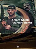ahlam shibli phantom home by t j demos 2013 08 31