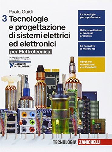 Tecnologie e progettazione di sistemi elettrici ed elettronici. Per le Scuole superiori. Con e-book. Con espansione online: 3