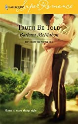 Truth Be Told (Harlequin Super Romance) by Barbara McMahon (2006-06-05)