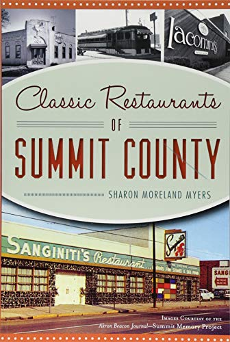 Classic Restaurants of Summit County (American Palate) Nd Beacon