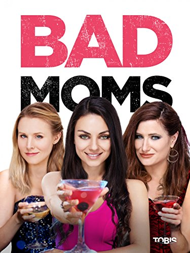 Bad Moms Film