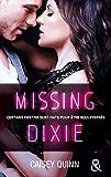 Missing Dixie #3 Neon Dreams - La nouvelle série New Adult qui rend accro