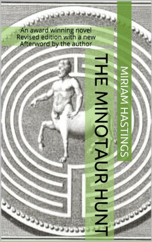 The Minotaur Hunt by [Hastings, Miriam]