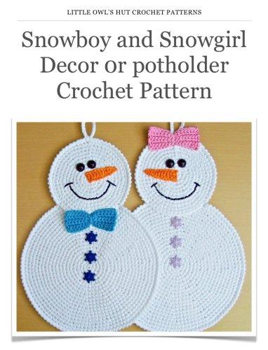 Decor Crochet Pattern Amigurumi toy (LittleOwlsHut) (Potholder Crochet Pattern Book 7) (English Edition) ()