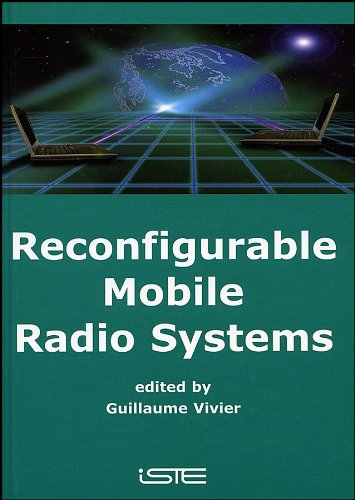 Reconfigurable Mobile Radio Systems: A Snapshot of Key Aspects Related to Reconfigurability in Wireless Systems (Für Internet Wireless-modems)