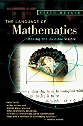 The Language of Mathematics: Making the Invisible Visible by Keith J. Devlin (1998-01-23)