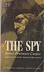 The spy (A Popular Library living classic)